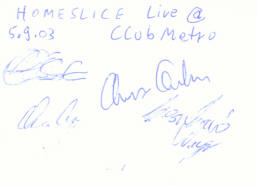 · Das Homeslice Autogramm - gruss  C. ! ·